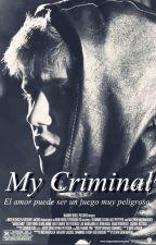 My Criminal (Justin Bieber y tu by XxJBWorksxX