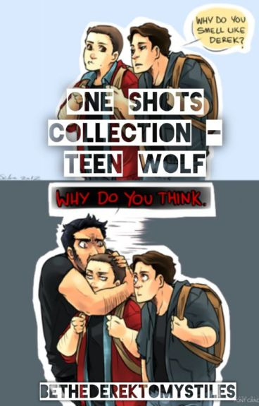 One Shots Collection - Teen Wolf (BoyxBoy)