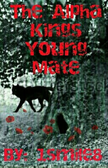 The Alpha King's Young Mate (book 2)