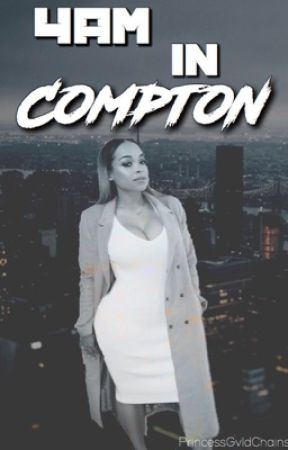 4am in Compton {DISCONTINUED} by PrincessGvldChains
