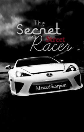 The Secret Street Racer by MaskedScorpian