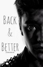 Back & Better by JasonMcCannishot