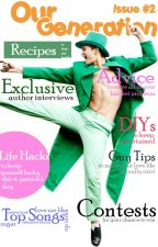 Our Generation || Issue #2 || March 2015 by OurGeneration-