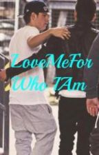 Ziall-Love Me For Who I Am by zialllover