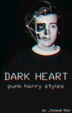 Dark Heart |H.S| by _Styles2