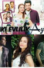ZORAKİ EVLİLİK ( AYTİL) by edagldl177