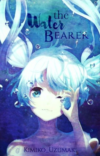 Water Bearer 《DISCONTINUED》