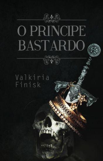 O Príncipe Bastardo (Completo até o dia 30/11)