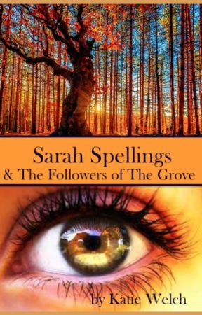 Sarah Spellings & The Followers of The Grove by BeesKatieWelch