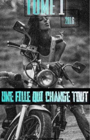 Une fille qui change tout.