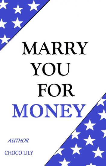 Marry You For Money (Book 2)