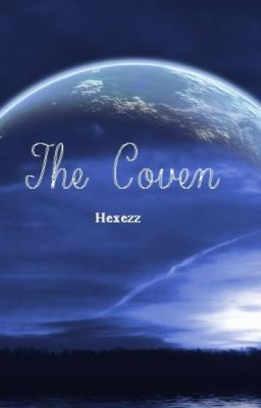 The Coven by hexezz
