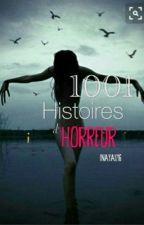 1001 Histoires d'horreur. by Inaya1216