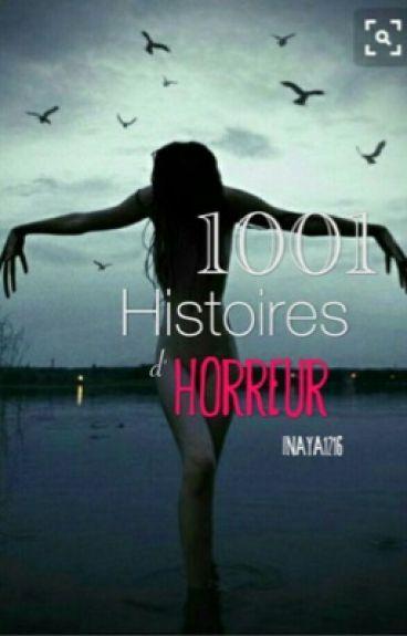 1001 Histoires d'horreur.