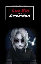 Luz Sin Gravedad. #L2 by LizzyGrxnt