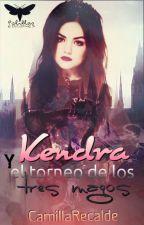 Kendra... Y el Torneo de los Tres Magos by Silence_Blue