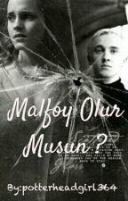 Malfoy Olur Musun ? by azkabandankacik