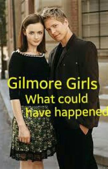 Gilmore Girls: What could have happened