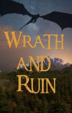 Wrath and Ruin (Thranduil and Legolas Fanfiction) by lighthouse11