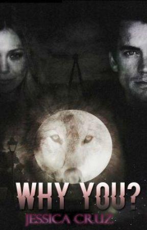 Why You? [Español] by jessicapcg