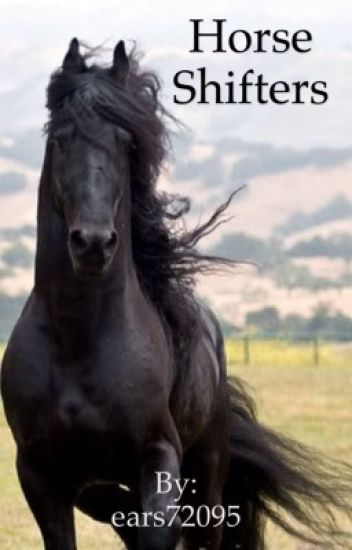 Horse shifters