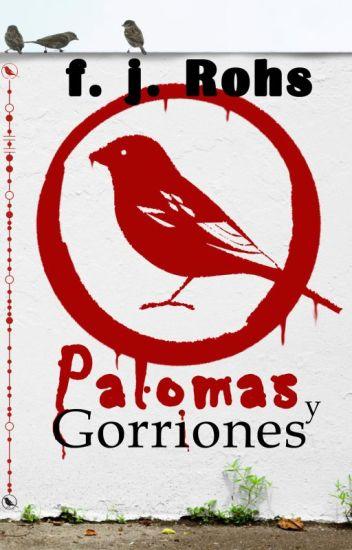Palomas y Gorriones. Primer Asesinato