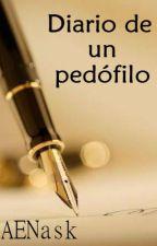 Diario de un pedófilo by AENask