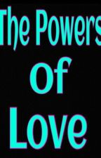 The Powers of love (IM5 fan-fiction) by Behlendork-Vaughns