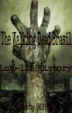 The Walking Dead Versão Brasil by Luc125