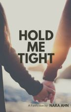 Hold Me Tight by NaraaAhn