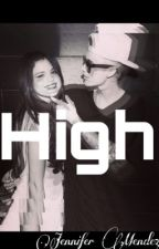 High (Jelena Fanfic) by Meek_Mely