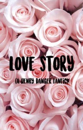Love Story ( a Henry Danger fanfiction) by Jacenorman_fanfics