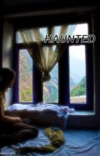 Haunted by taylorshannon_