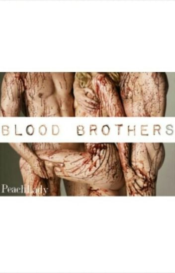 Blood Brothers [ MxFxM ]