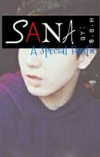 Sana (Special Fanfic)[Completed] by aSwiftiebyHeart
