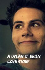 Dylan O' Brien Love Story by fallennephlim