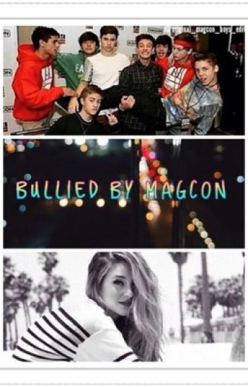 Bullied by magcon