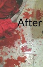 After by CKArceneauxLeger