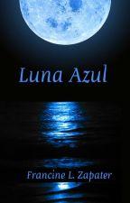 """""""Luna Azul"""" de Francine L. Zapater by FrancineZapater"""