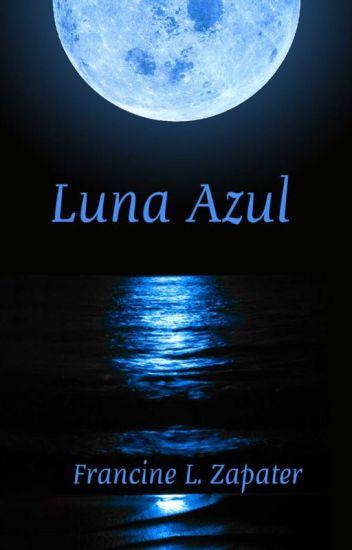 """Luna Azul"" de Francine L. Zapater"