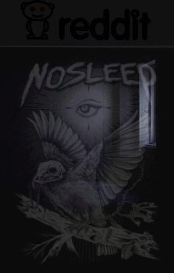 Reddit No Sleep - Hell Spawn - Wattpad