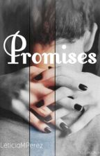 Promises by leticiaMPerez