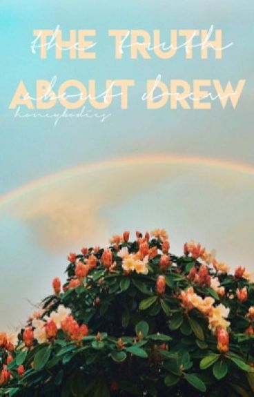 the truth about drew