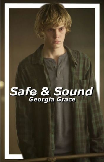 Safe And Sound ~Tate Langdon {Discontinued Indefinitely}