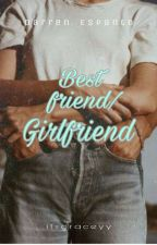 Bestfriend/Girlfriend (A Darren Espanto Fanfiction) by itsgraceyy