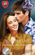 RANDY'S Sweetheart 01: My Enemy, My Dream Girl by KimberlyLace