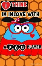 I think im inlove with a POU player by itsBETCHANG