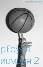 Player Number 2 by ngocbaotran029