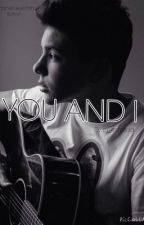 You and i (Daniel Skye) by Cj_estrada