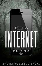 Hello Internet friend by _depressed_disney_
